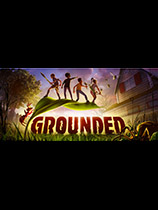 《Grounded》免安装中文版