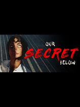 《Our Secret Below》免安装中文版