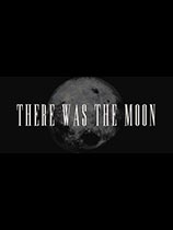 《There Was the Moon》免安装中文版