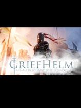 《Griefhelm》免安装中文版