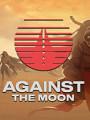 对抗月球破解版下载-《对抗月球》免安装中文版